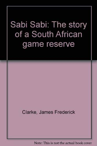 9780869777619: Sabi Sabi: The story of a South African game reserve