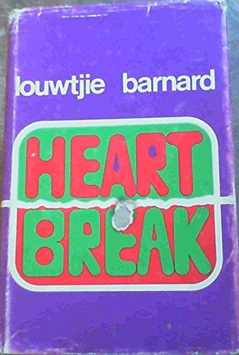 9780869780015: Heartbreak