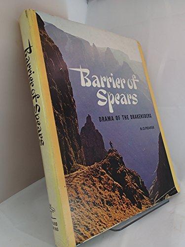 9780869780503: Barrier of Spears: Drama of the Drakensberg