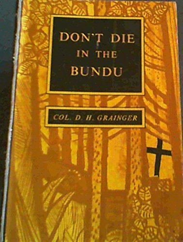 9780869780565: Don't Die in the Bundu