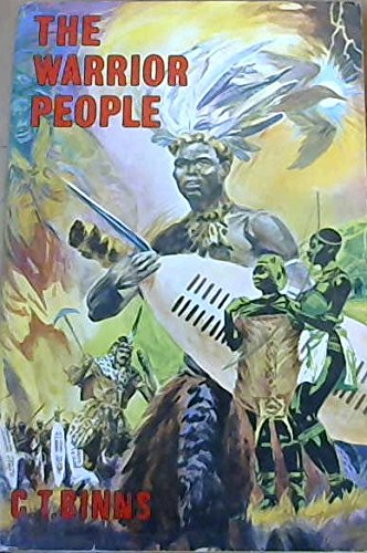 9780869780947: The warrior people: Zulu origins, customs, and witchcraft