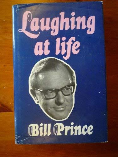 Laughing at Life: Prince, Bill