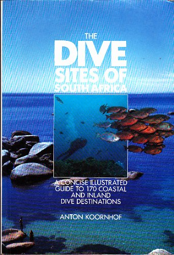 The Dive Sites of South Africa: Koornhof, Anton
