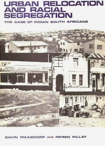 9780869801253: Urban relocation and racial segregation: The case of Indian South Africans