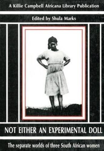 Not Either Experimental (Killie Campbell Africana Library: Moya, Lily Patience,
