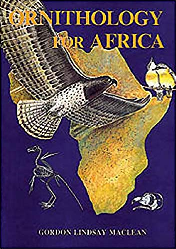 9780869807378: Ornithology for Africa: A Text for Users on the African Continent