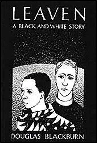 Leaven: A Black and White Story (Paperback): Douglas Blackburn