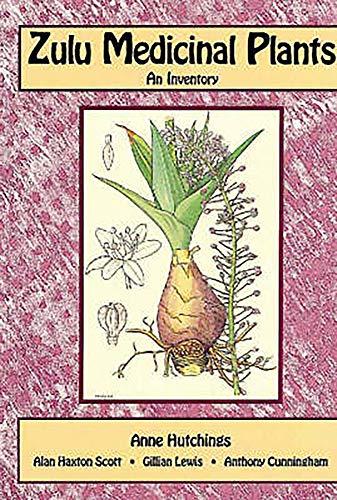 9780869808931: Zulu Medicinal Plants: An Inventory