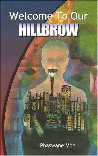 9780869809952: Welcome to Our Hillbrow