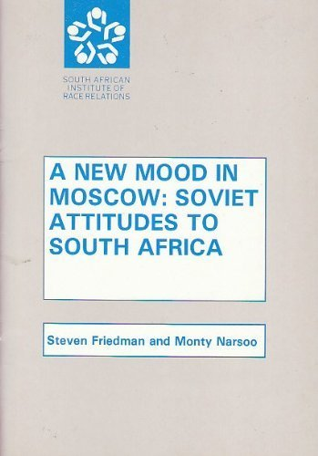 A new mood in Moscow: Soviet attitudes to South Africa