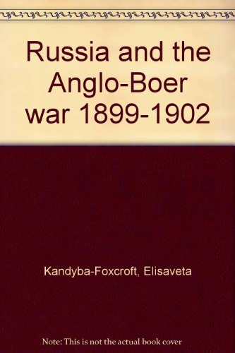 9780869842126: Russia and the Anglo-Boer War, 1899-1902