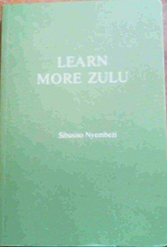 Learn More Zulu: Nyembezi, C. L.