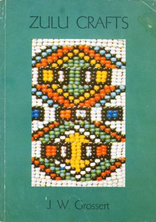 9780869852743: Zulu crafts