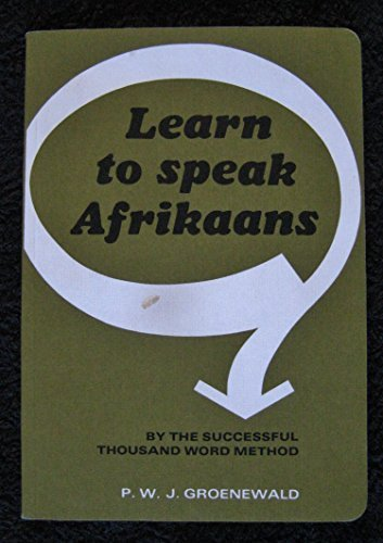 9780869852781: Learn to Speak Afrikaans: A Method Based on 1000 Words