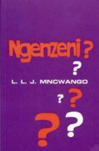 9780869856604: Ngenzeni (What Have I Done?): Zulu Drama