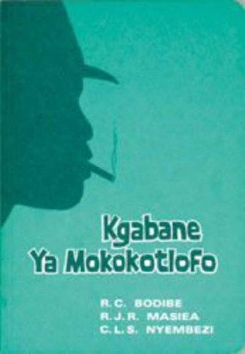 9780869857373: Kgabane Ya Mokokotlofo (S.Sotho Novel)