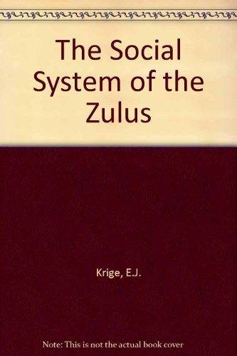 9780869858134: The Social System of the Zulus