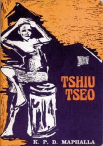 9780869858394: Tshiu Tseo (Southern Sotho Novel)