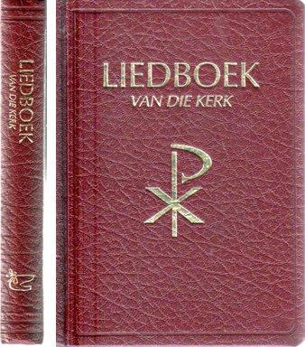 9780869915943: Liedboek van die Kerk, Afrikaans Standard Edition (Afrikaans Edition)