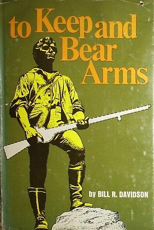 9780870000645: To Keep and Bear Arms