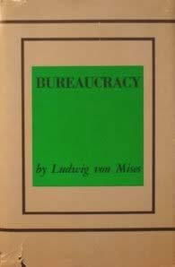 9780870000683: Bureaucracy