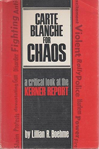 CARTE BLANCH FOR CHAOS: Boehme, Lillian R.