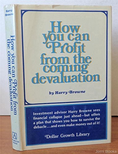 How you can profit from the coming devaluation