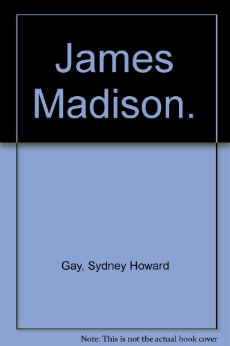 9780870000843: James Madison. (Giants of America. The Founding Fathers)