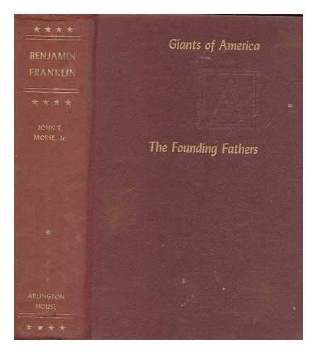 9780870000867: Benjamin Franklin (Giants of America. The Founding Fathers)