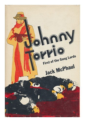 9780870000966: Johnny Torrio: First of the Gang Lords