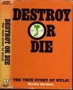 Destroy or Die: The True Story of Mylai: Gershen, Martin