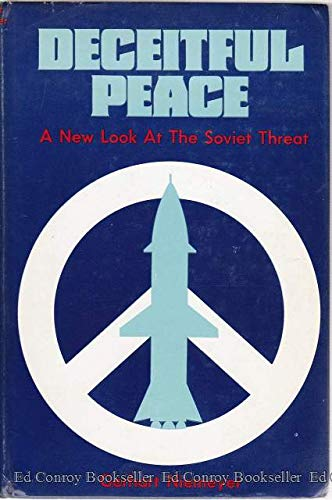 9780870001062: Deceitful peace;: A new look at the Soviet threat