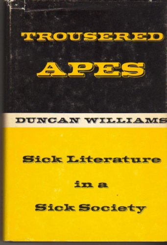 9780870001826: Trousered Apes: Sick Literature in a Sick Society