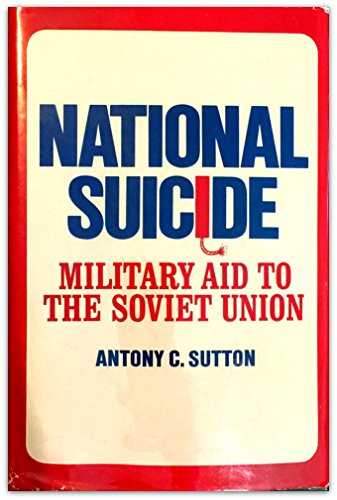 9780870002076: National Suicide: Military Aid to the Soviet Union