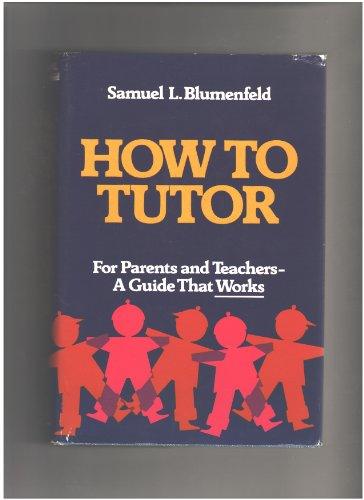 9780870002120: How to tutor