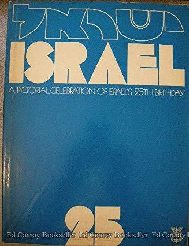 Israel 25: A Pictorial Celebration of Israel's 25th Birthday.: Pedahzur, David, edited by.