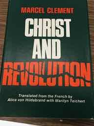 Christ and revolution: Clement, Marcel