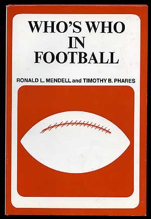 Who's who in football: Mendell, Ronald L