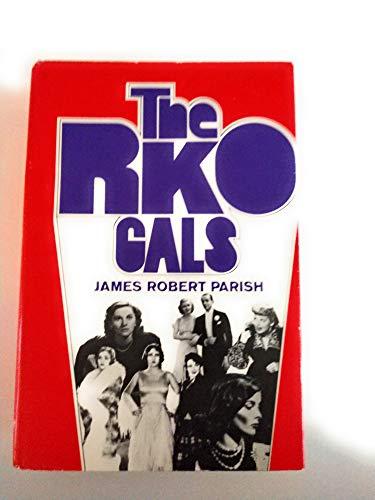 9780870002465: THE RKO GALS.