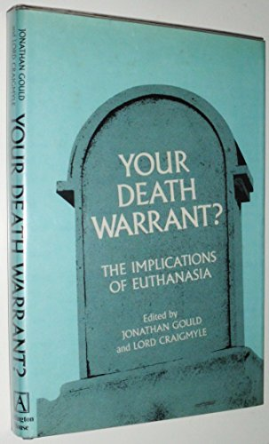 9780870002533: Your death warrant?: The implications of euthanasia; a medical, legal and ethical study