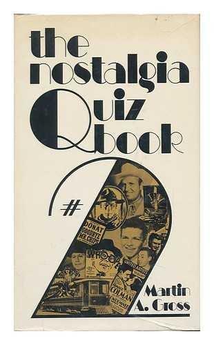 The nostalgia quiz book #2: Martin Arnold Gross