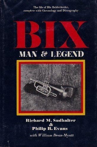 9780870002687: Bix: Man and Legend