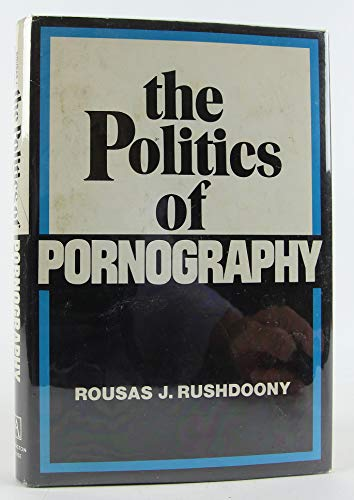 9780870002748: The politics of pornography