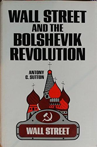 9780870002762: Wall Street and the Bolshevik Revolution