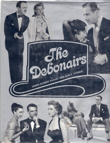 The Debonairs (0870002937) by James Robert Parish; Don E. Stanke