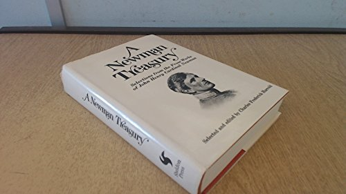 A Newman Treasury: Selections from the Prose Works of John Henry Cardinal Newman