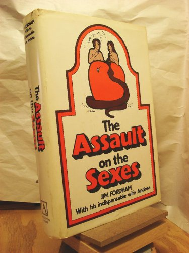 The Assault on the Sexes: Fordham, Jim;Fordham, Andrea