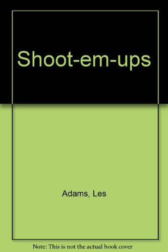 9780870003936: Shoot-Em-Ups: The Complete Reference Guide to Westerns of the Sound Era