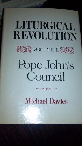 9780870003967: Liturgical Revolution Volume II: Pope John's Council