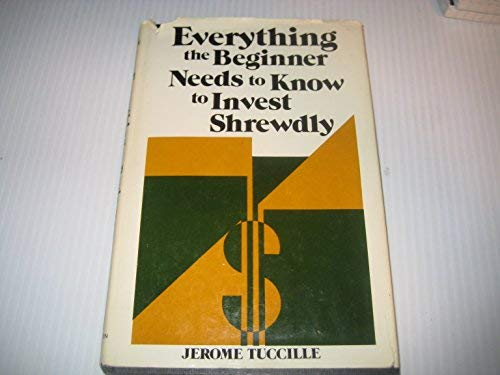 Everything the beginner needs to know to: Tuccille, Jerome